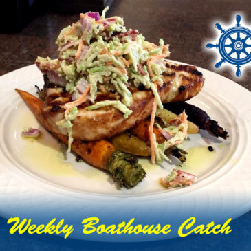 Weekly Boathouse Catch Special – 10/11/2017