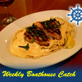 Weekly Boathouse Catch Special – 11/8/2017