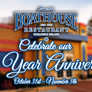 Celebrate our One Year Anniversary with a Dinner for Two at Smith's Boathouse! | October 31st – November 5th