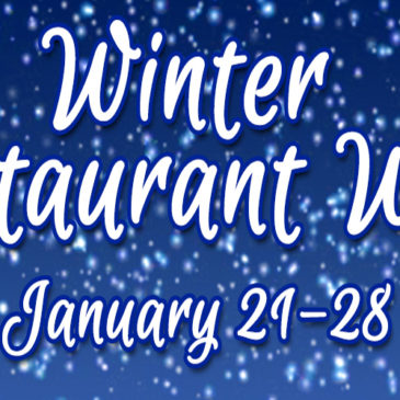 2018 Winter Restaurant Week | 1/21 – 1/28