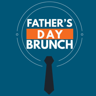 Father's Day Brunch – June 16th